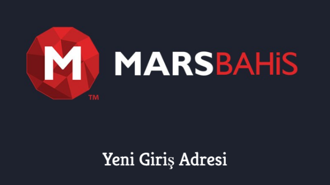 Marsbahis Yeni Giriş Adresi