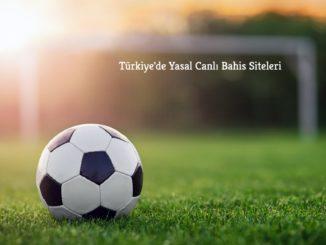 Türkiye De Yasal Canlı Bahis Siteleri
