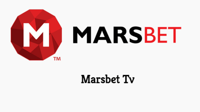 Marsbet Tv