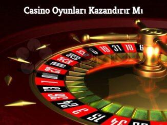 Casino Oyunları Kazandırır Mı